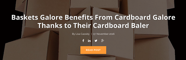 Baskets Galore Benefits from Cardboard Galore Thanks to their Cardboard Baler.png